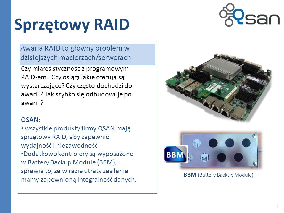 Sprzętowy RAID Awaria RAID to główny problem w dzisiejszych macierzach/serwerach.