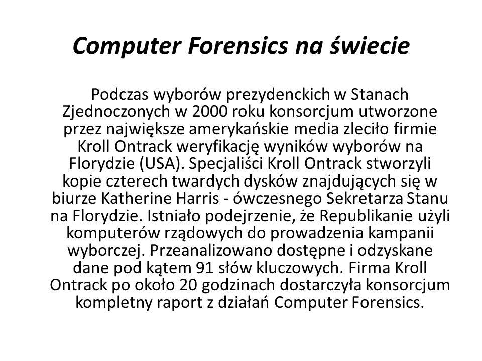 Computer Forensics na świecie