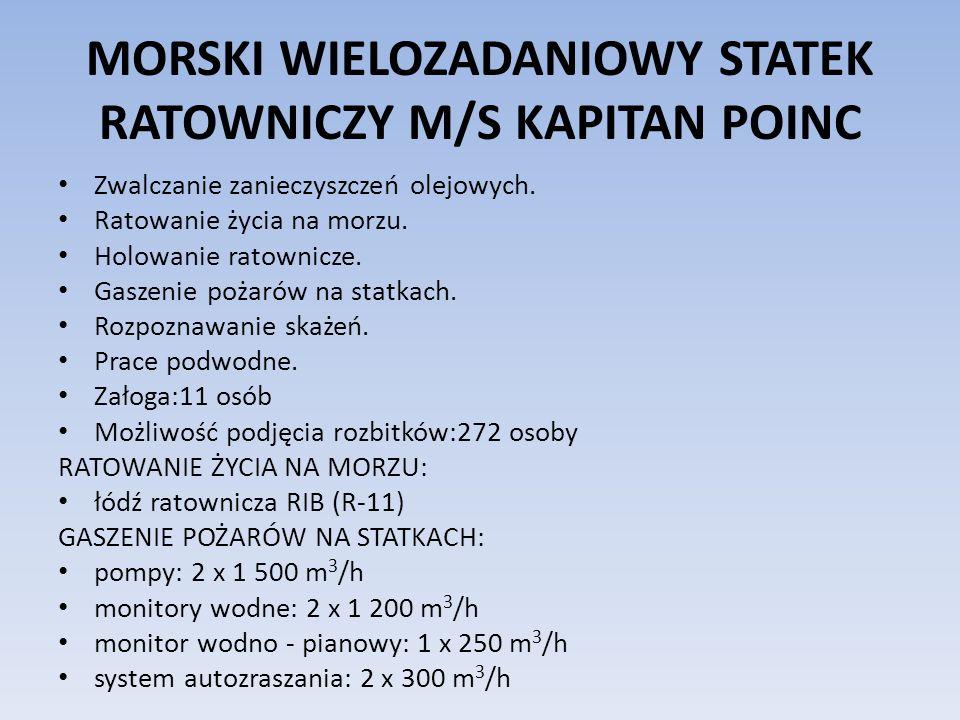 MORSKI WIELOZADANIOWY STATEK RATOWNICZY M/S KAPITAN POINC