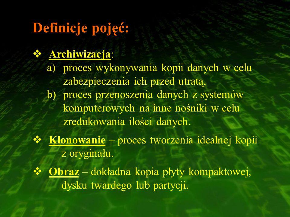 Definicje pojęć: Archiwizacja: