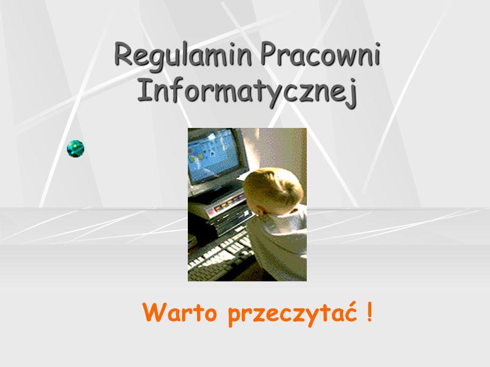 Regulamin Pracowni Informatycznej
