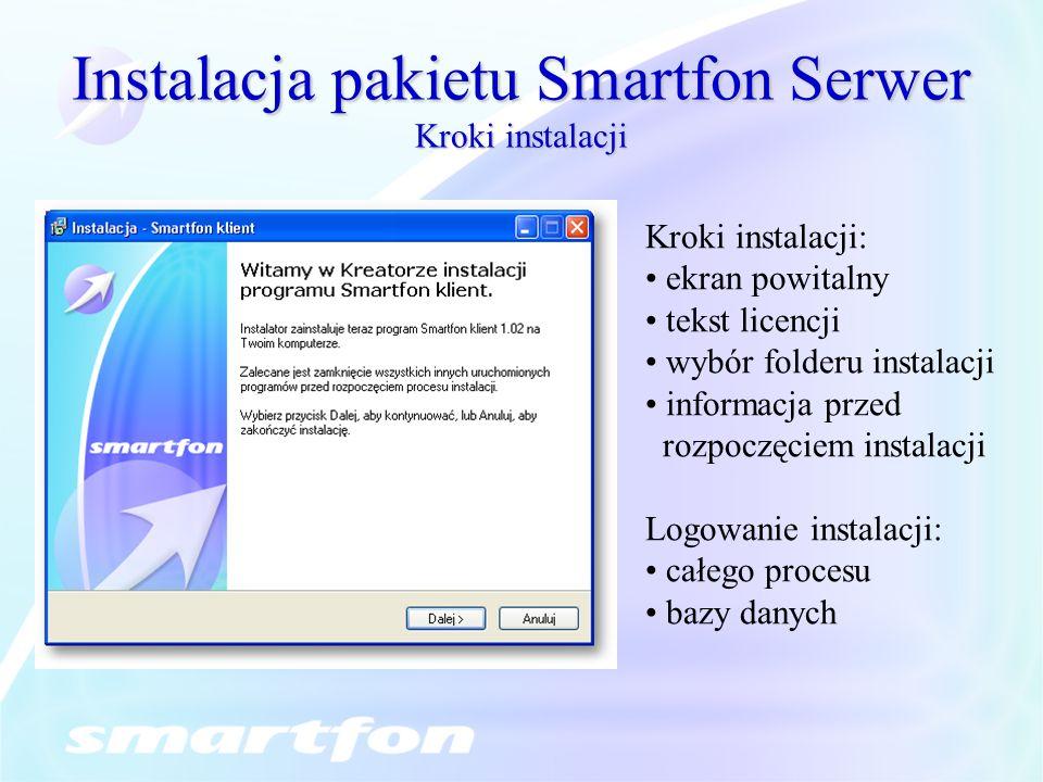 Instalacja pakietu Smartfon Serwer Kroki instalacji