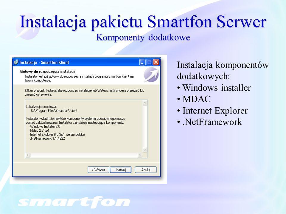 Instalacja pakietu Smartfon Serwer Komponenty dodatkowe