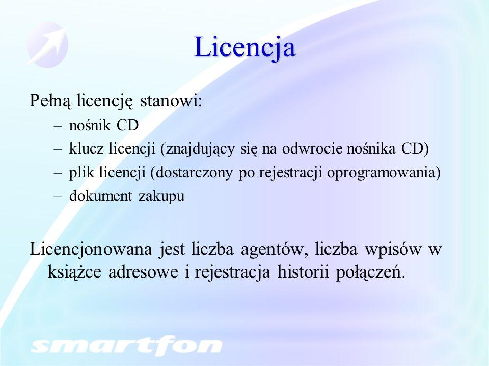 Licencja Pełną licencję stanowi: