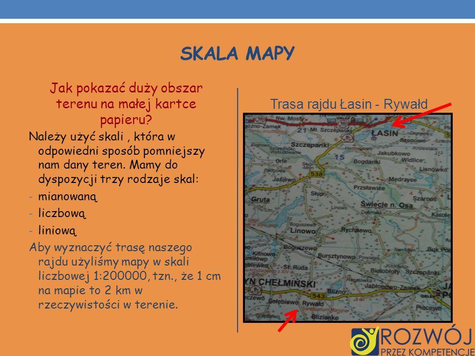 Skala mapy Jak pokazać duży obszar terenu na małej kartce papieru