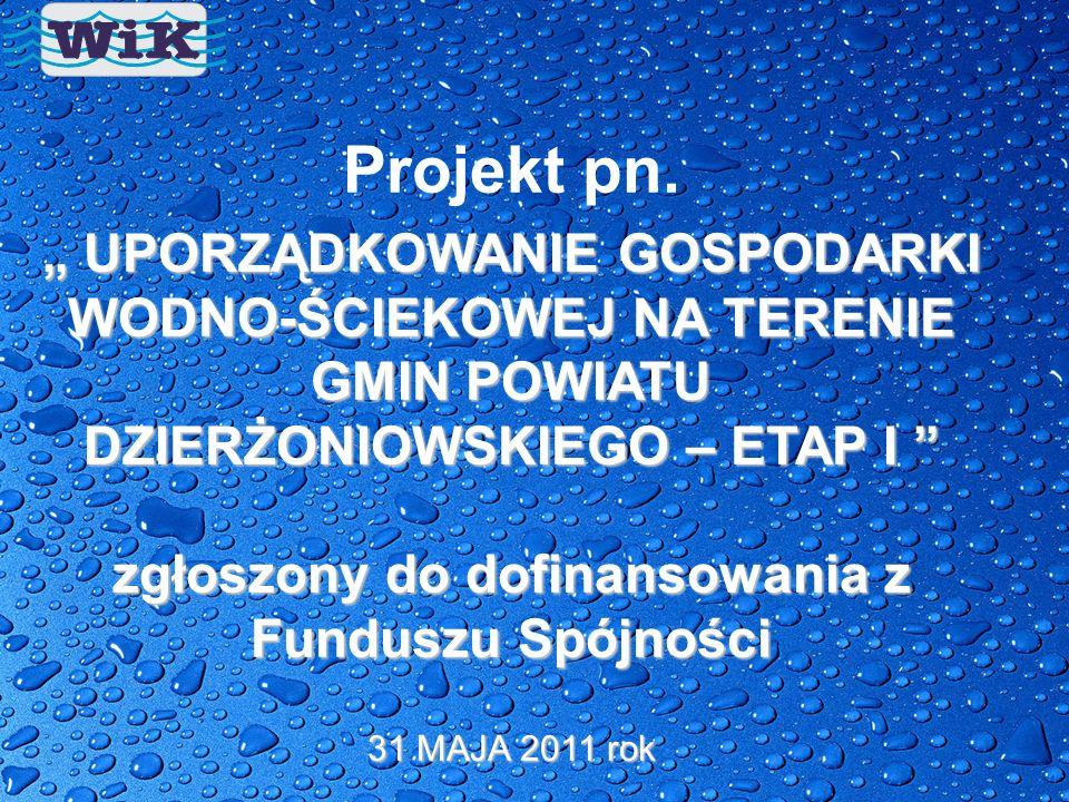 zgłoszony do dofinansowania z Funduszu Spójności