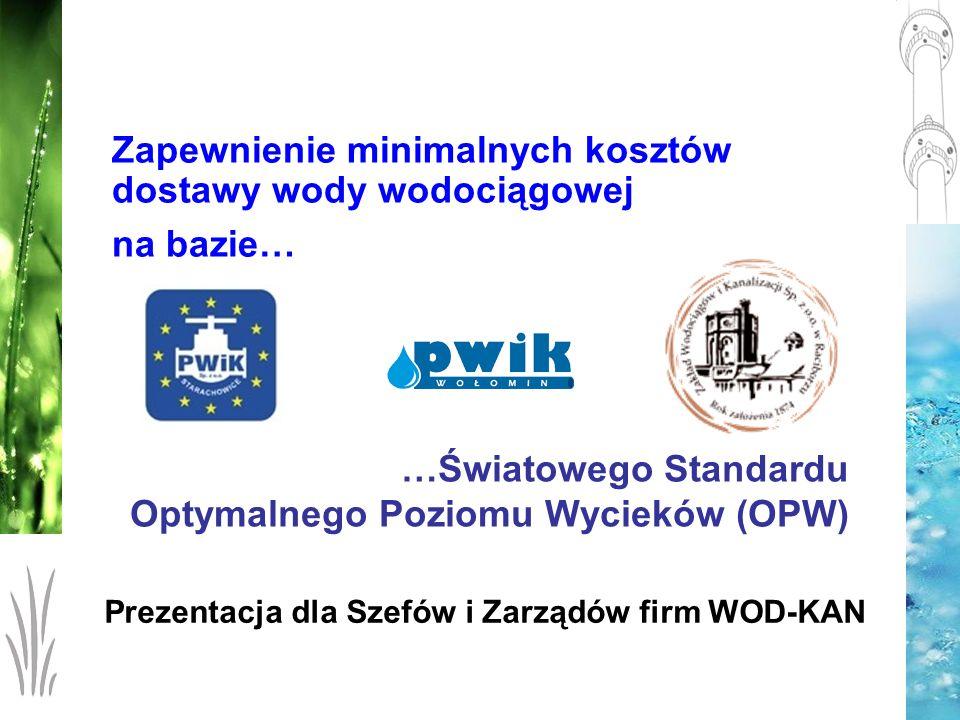 …Światowego Standardu Optymalnego Poziomu Wycieków (OPW)