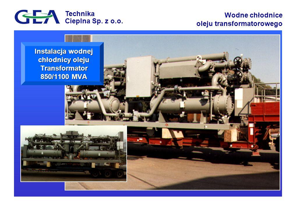 Instalacja wodnej chłodnicy oleju Transformator 850/1100 MVA