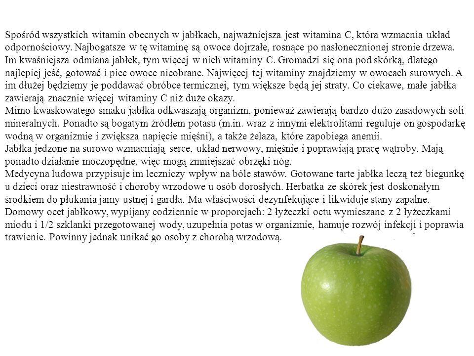 Spośród wszystkich witamin obecnych w jabłkach, najważniejsza jest witamina C, która wzmacnia układ odpornościowy.