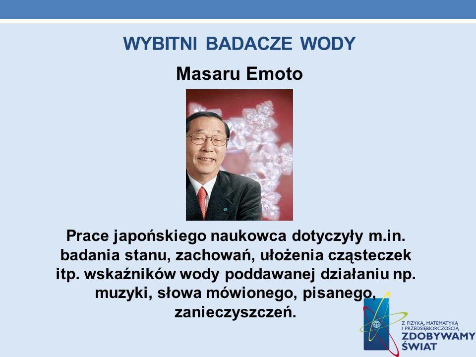 WYBITNI BADACZE WODY Masaru Emoto