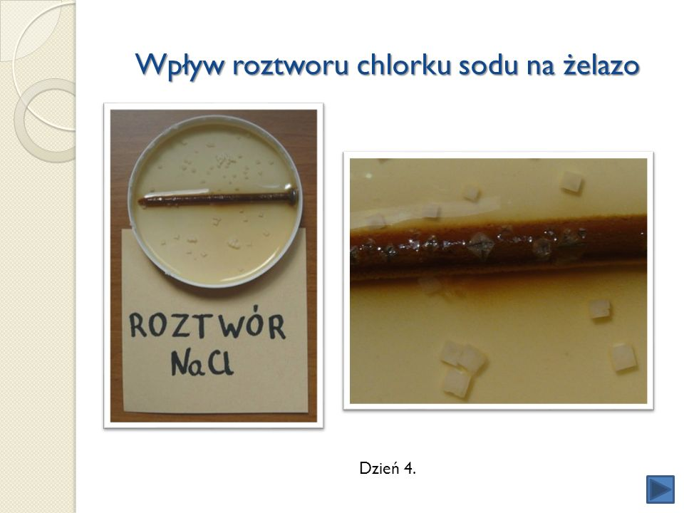 Wpływ roztworu chlorku sodu na żelazo