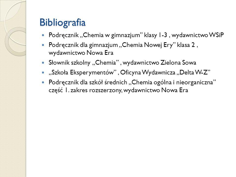 """Bibliografia Podręcznik """"Chemia w gimnazjum klasy 1-3 , wydawnictwo WSiP."""