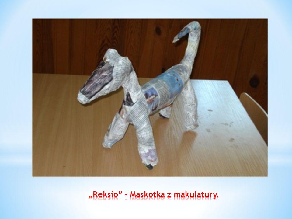 """Reksio – Maskotka z makulatury."