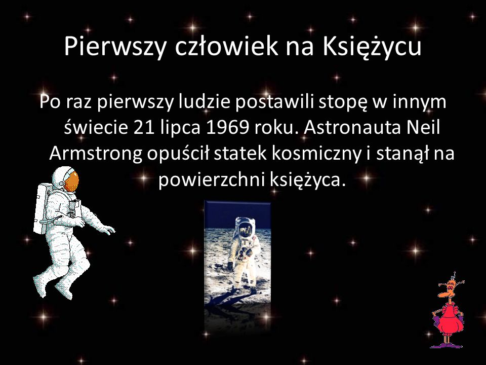 Pierwszy człowiek na Księżycu
