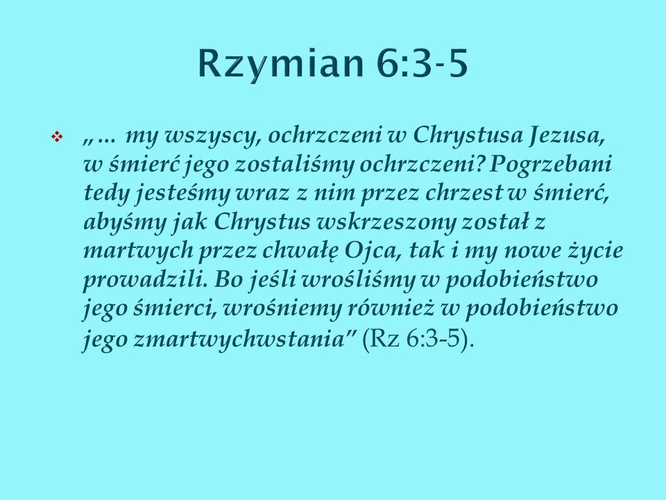 Rzymian 6:3-5