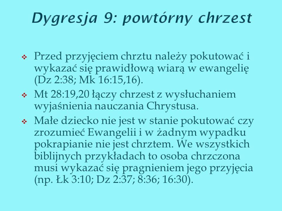 Dygresja 9: powtórny chrzest