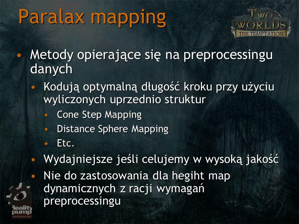 Paralax mapping Metody opierające się na preprocessingu danych