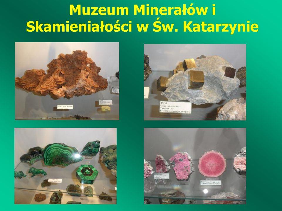 Muzeum Minerałów i Skamieniałości w Św. Katarzynie