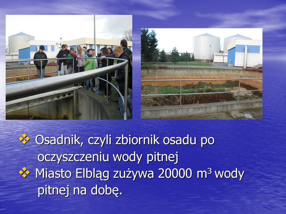 Osadnik, czyli zbiornik osadu po