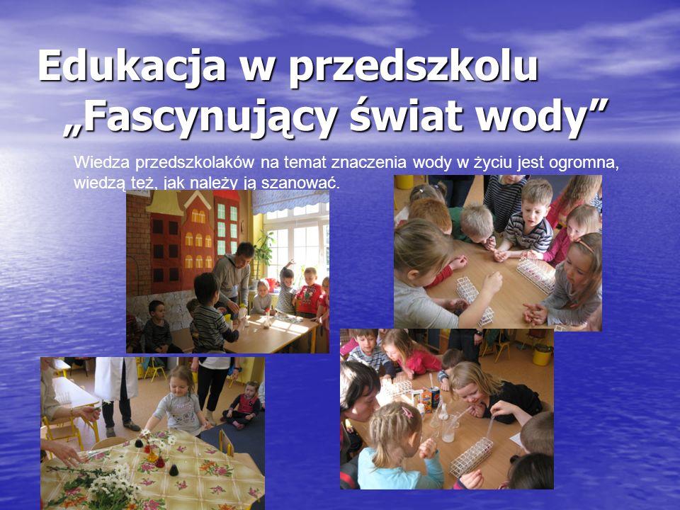 """Edukacja w przedszkolu """"Fascynujący świat wody"""
