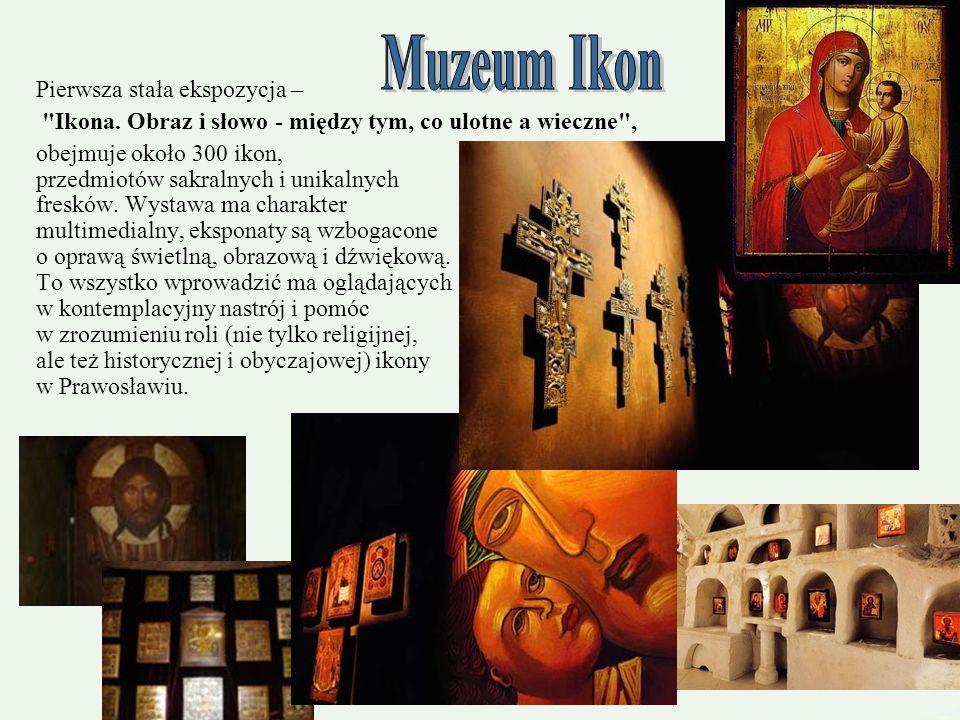 Muzeum Ikon Pierwsza stała ekspozycja –