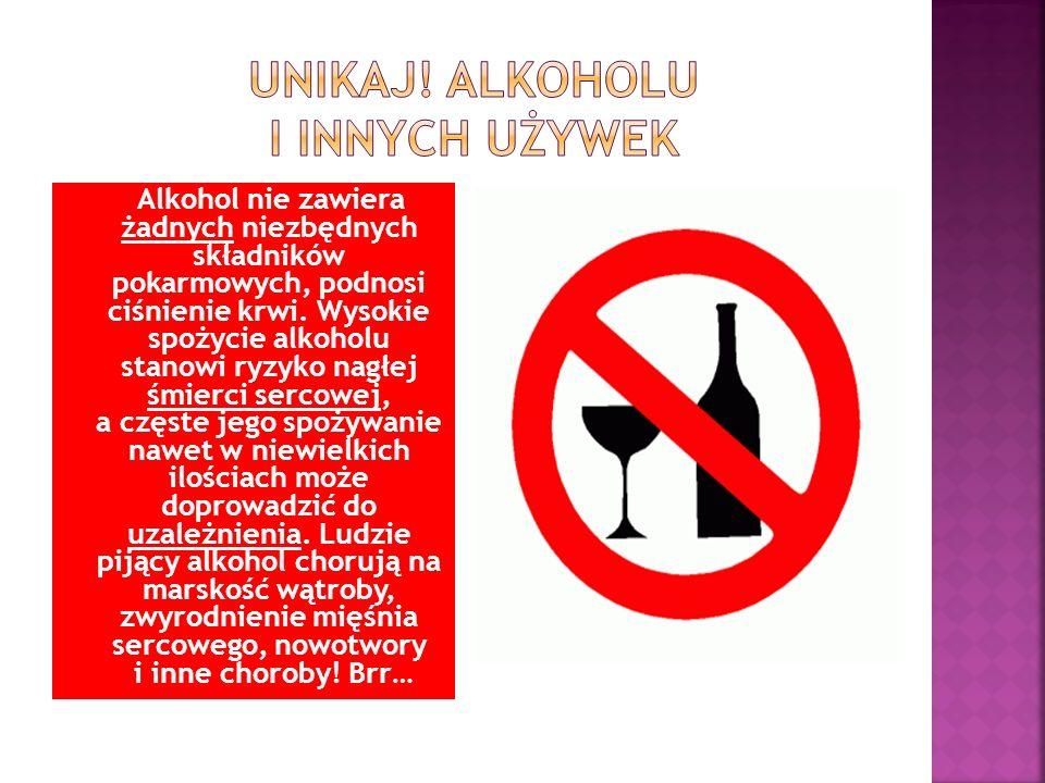 Unikaj! alkoholu i innych używek