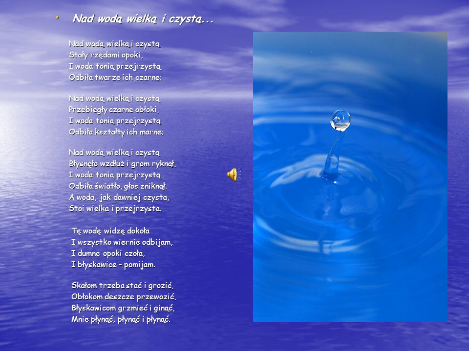 Nad wodą wielką i czystą...