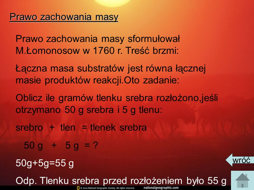 Prawo zachowania masy sformułował M.Łomonosow w 1760 r. Treść brzmi: