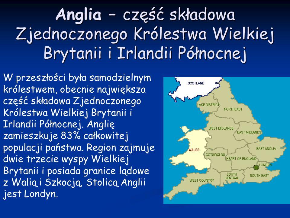 Anglia – część składowa Zjednoczonego Królestwa Wielkiej Brytanii i Irlandii Północnej