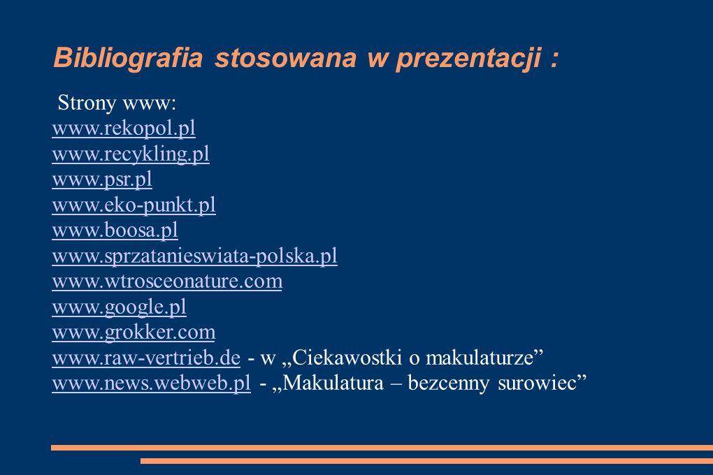 Bibliografia stosowana w prezentacji :