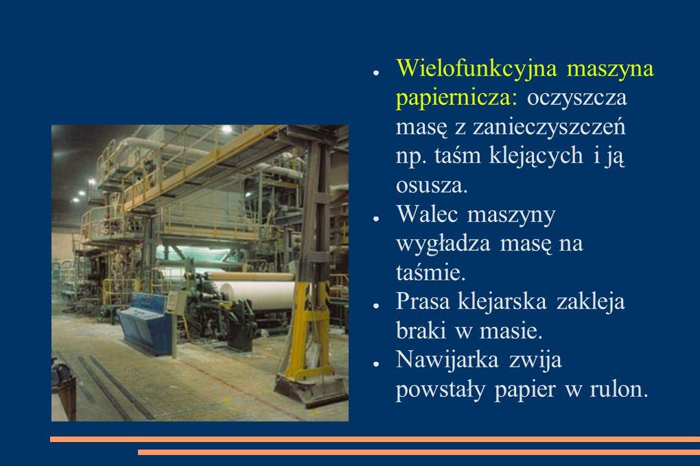 Wielofunkcyjna maszyna papiernicza: oczyszcza masę z zanieczyszczeń np