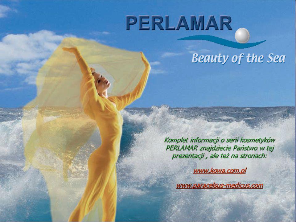 Komplet informacji o serii kosmetyków PERLAMAR znajdziecie Państwo w tej prezentacji , ale też na stronach: www.kowa.com.pl www.paracelsus-medicus.com