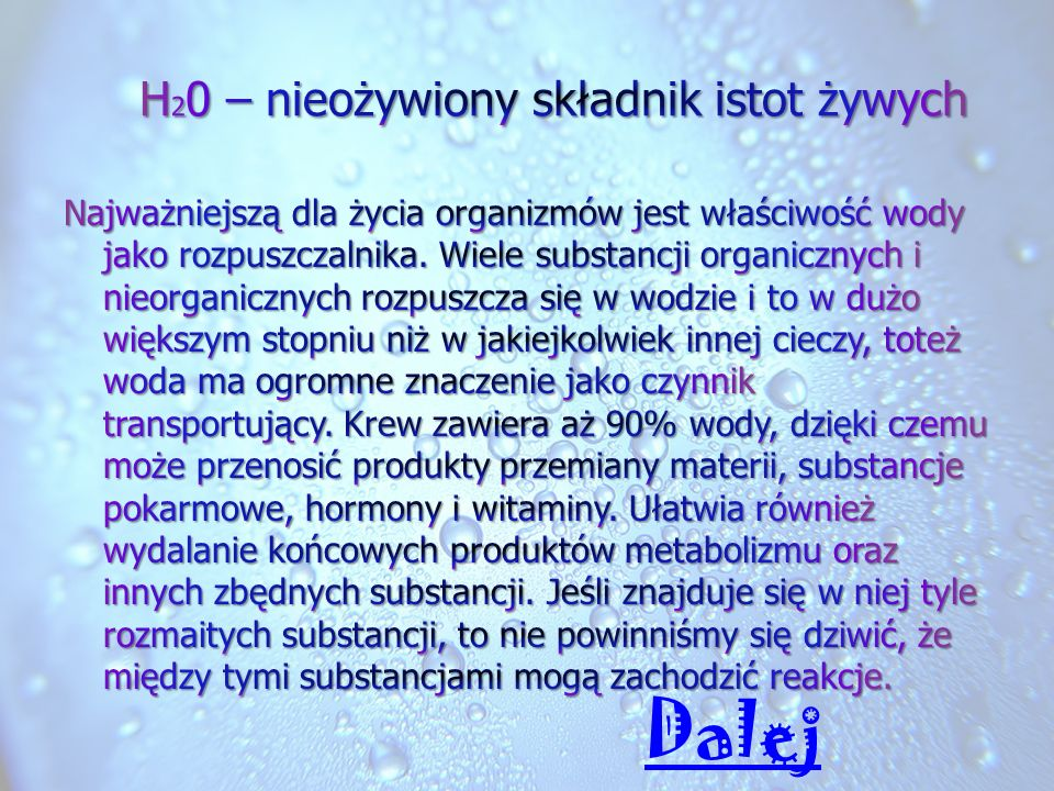 H20 – nieożywiony składnik istot żywych