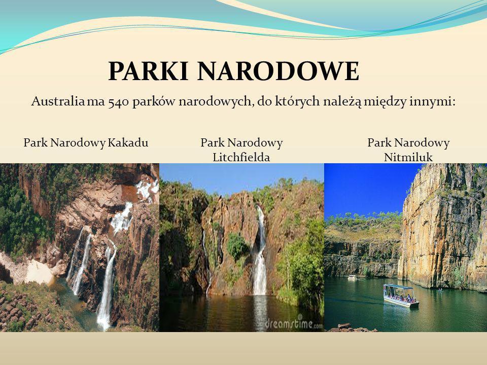 PARKI NARODOWE Australia ma 540 parków narodowych, do których należą między innymi: Park Narodowy Kakadu.