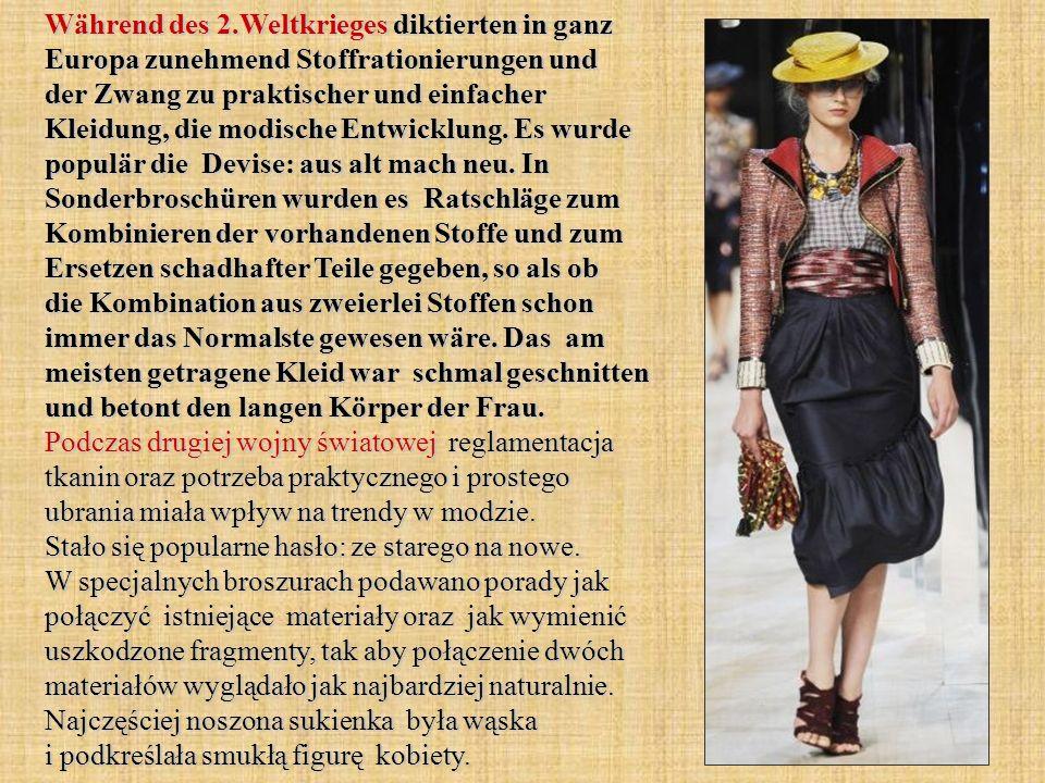 Während des 2.Weltkrieges diktierten in ganz Europa zunehmend Stoffrationierungen und der Zwang zu praktischer und einfacher Kleidung, die modische Entwicklung.