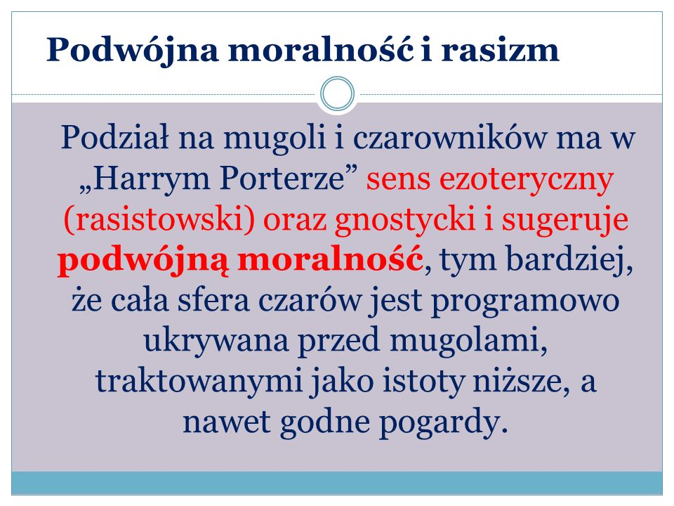 Podwójna moralność i rasizm
