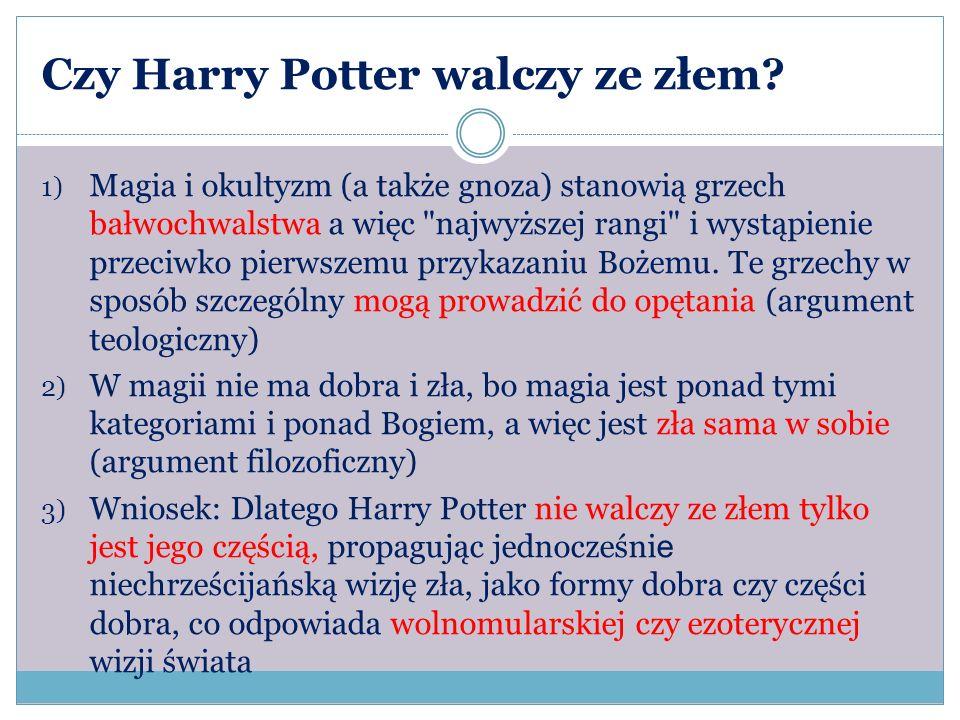 Czy Harry Potter walczy ze złem