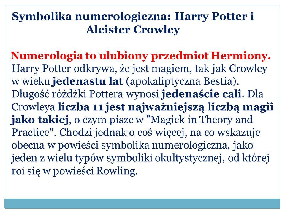 Symbolika numerologiczna: Harry Potter i Aleister Crowley