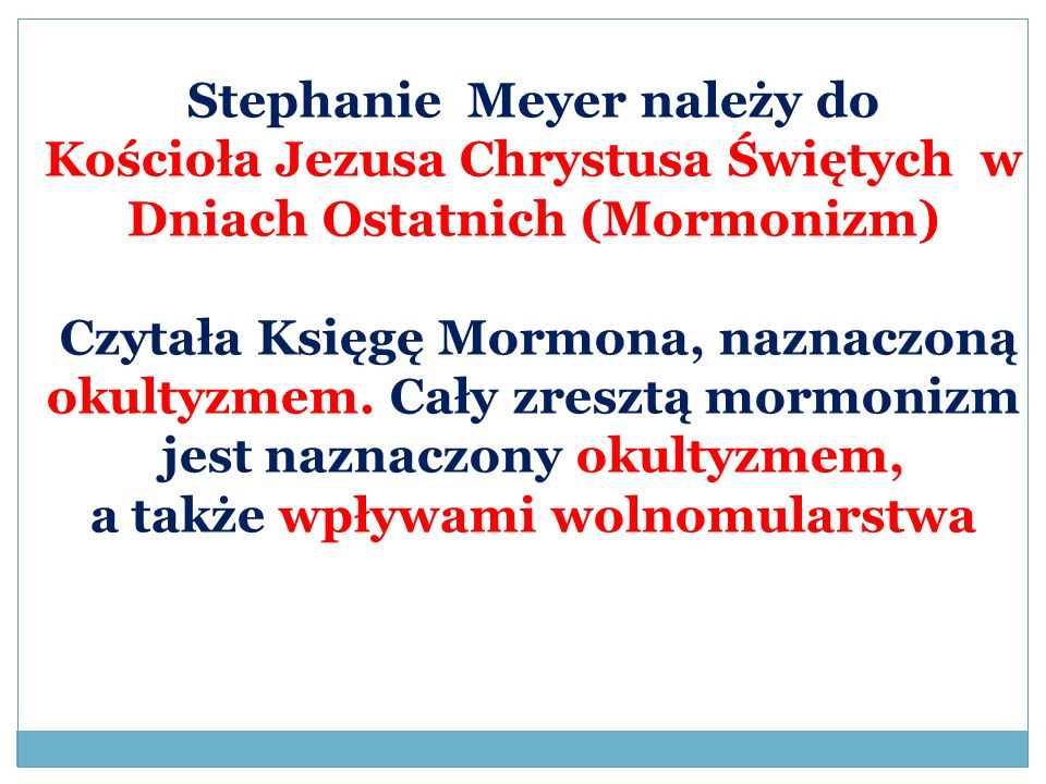 Stephanie Meyer należy do