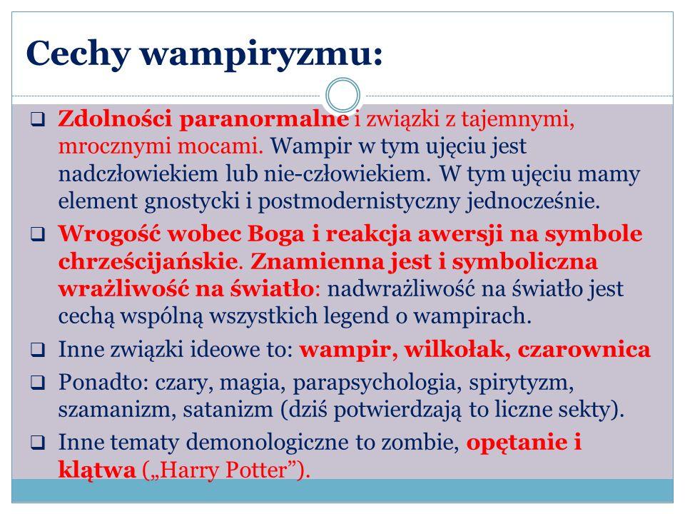 Cechy wampiryzmu: