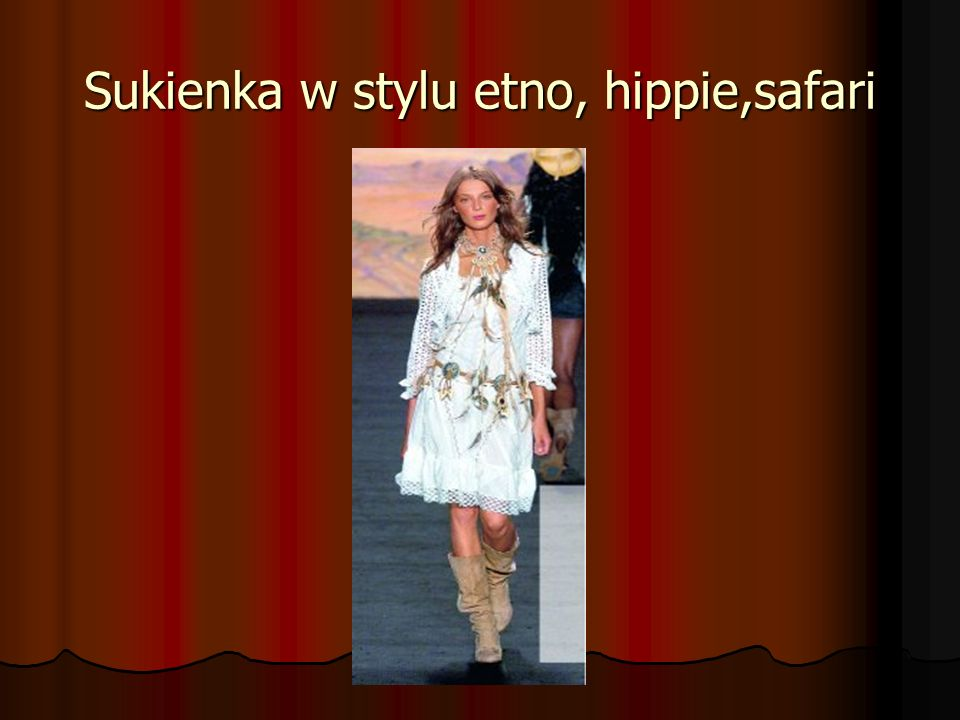 Sukienka w stylu etno, hippie,safari