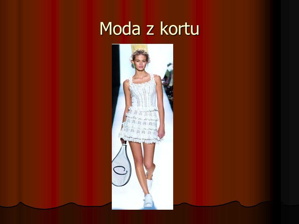 Moda z kortu