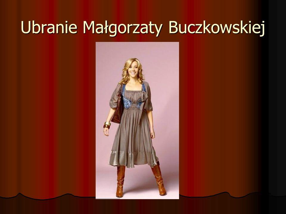 Ubranie Małgorzaty Buczkowskiej