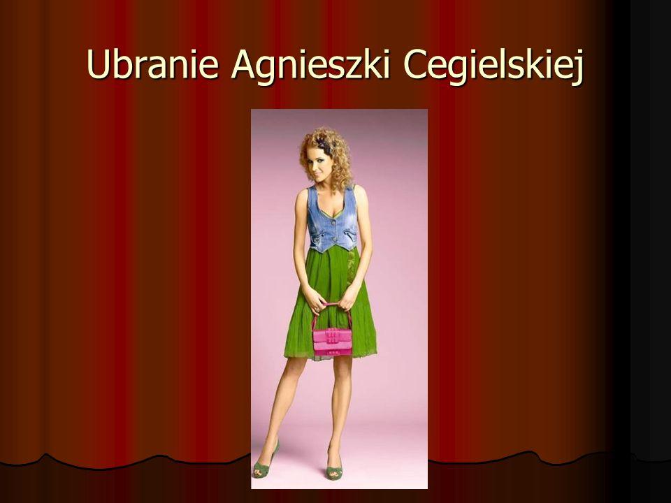 Ubranie Agnieszki Cegielskiej