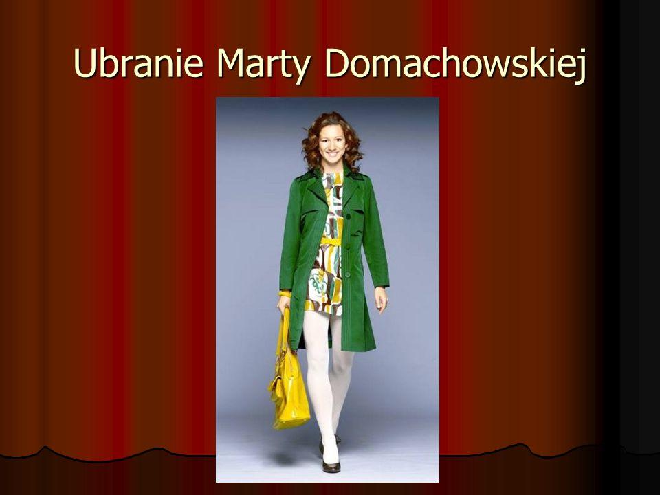 Ubranie Marty Domachowskiej