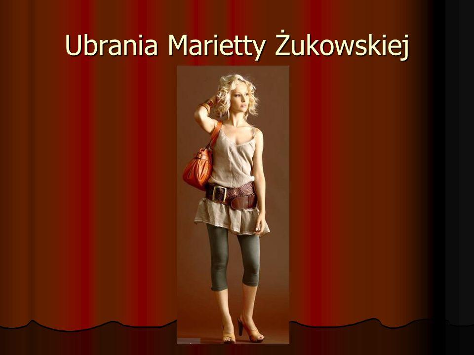Ubrania Marietty Żukowskiej