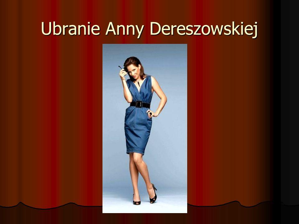 Ubranie Anny Dereszowskiej