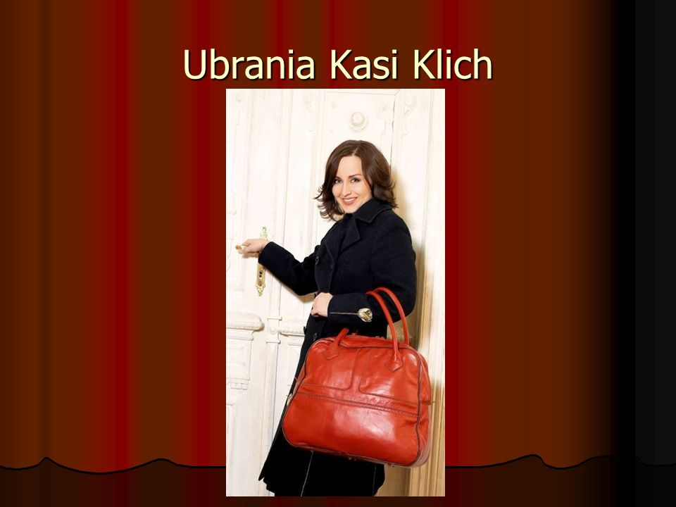 Ubrania Kasi Klich