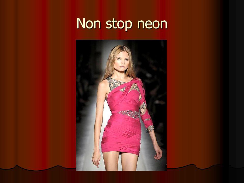 Non stop neon