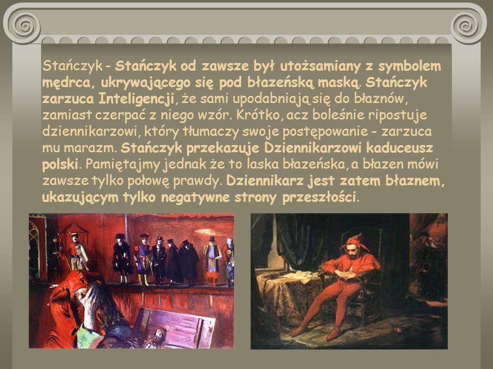 Stańczyk - Stańczyk od zawsze był utożsamiany z symbolem mędrca, ukrywającego się pod błazeńską maską.
